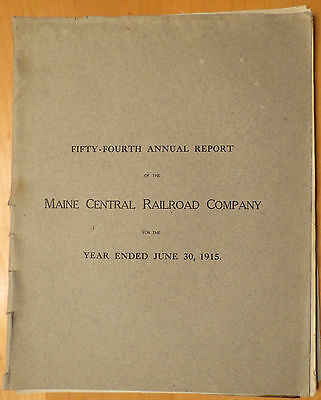 Original 1915 Maine Central Railroad Annual Report Working Copy