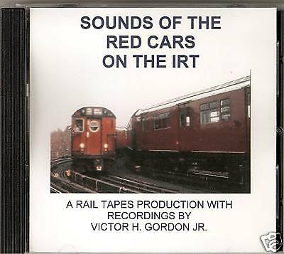 CD: Sounds of the New York Subway Red Cars on the IRT