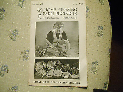 Vintage Cornell Bulletin - June 1943 9 Home Freezing of Farm Products #611