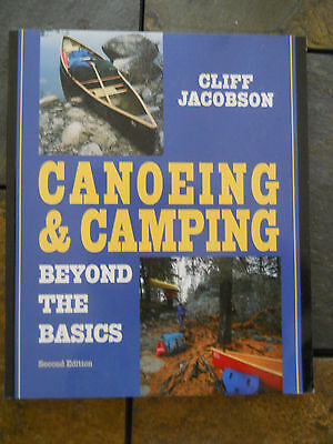 Canoeing & Camping : Beyond the Basics Book, wilderness canoe camp techniques