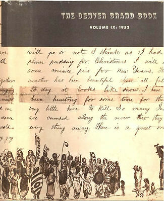 THE DENVER WESTERNERS BRAND BOOK - Vol. IX 1953 SIGNED By All the Western Posse