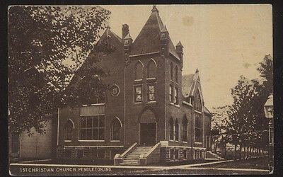 1907 Postcard Pendleton In/indiana 1St First Christian Church