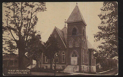 1907 Postcard Pendleton In/indiana 1St First M.e. Church