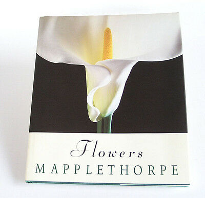 Flowers, Robert Mapplethorpe: First Edition, Hardcover