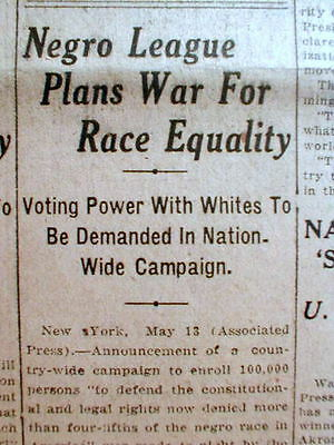 1919 newspaper Recently formed NAACP plans nationwide WAR for RACIAL EQUALITY