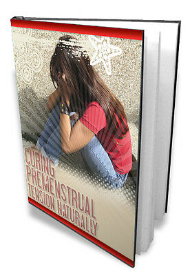Cure Your Premenstrual Tension Naturally - No More Mood Swings, Cramps, Acne (CD