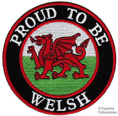 PROUD TO BE WELSH embroidered iron-on PATCH WALES FLAG CYMRU UK UNITED KINGDOM