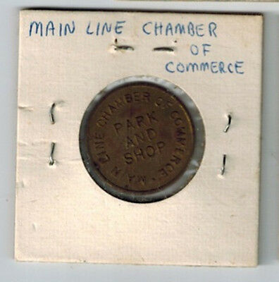 1950's Main Line Chamber of Commerce Park and Shop Token