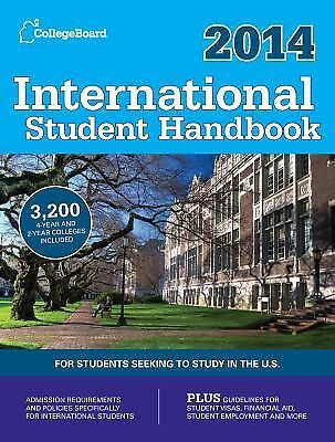 International Student Handbook 2014 : For Students Seeking to Study in the...