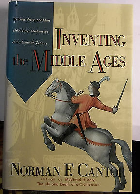 Inventing The Middle Ages - Norman F. Cantor - Medievalists - 20Th Century -Book