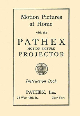 Pathe Pathex Projector Instruction Manual