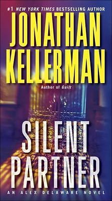 Silent Partner : An Alex Delaware Novel by Jonathan Kellerman (2013, Paperback)
