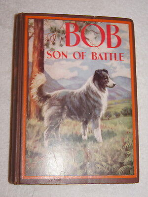 Bob, Son of Battle by Alfred Ollivant 1898 nice edition with picture label