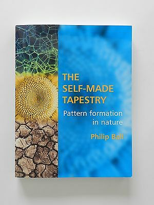 The Self Made Tapestry Pattern formation in nature Philip Ball