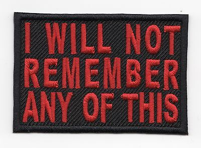 I WILL NOT REMEMBER ANY OF THIS  Motorcycle Biker Vest Patch (red)