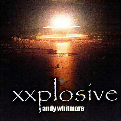 Andy Whitmore - Xxplosive [New CD] Duplicated CD