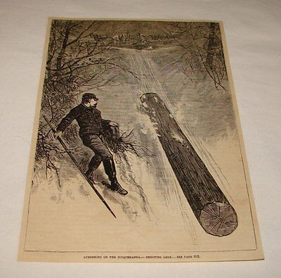 1880 magazine engraving ~ LOGGING, 'Shooting Logs'
