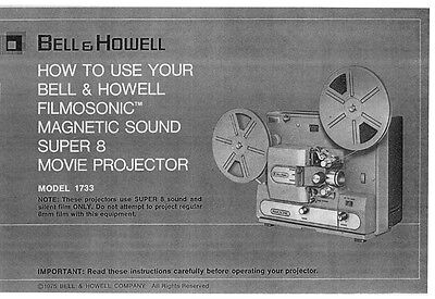 Bell & Howell 1733 Movie Projector Instruction Manual