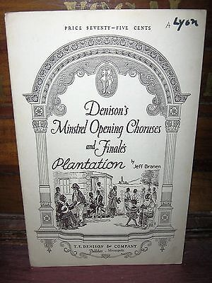 "1922 DENISON'S MINSTREL OPENING CHORUSES AND FINALES FOR ""PLANTATION"""