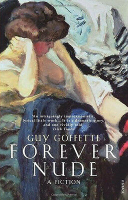 Forever Nude by Guy Goffette NUEVO  Brossura Libro Guy Goffette
