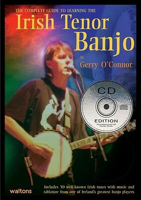 Complete Guide to Learning the Irish Tenor Banjo - Gerry O'Connor