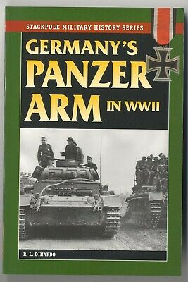 GERMANY'S PANZER ARM IN WWII, Photos, Battle Reports, Organization, Tactics NEW