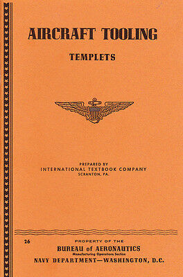 WW2 US Navy Aircraft Manufacture--Aircraft Tooling: Templets