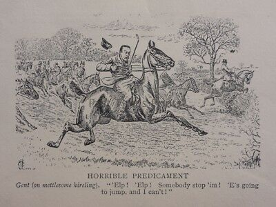 Hunting, Fox & Hounds THE PREDICAMENT, E'S GOING TO JUMP Antique Punch Cartoon
