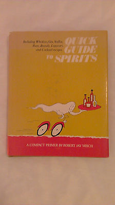 QUICK GUIDE TO SPIRITS BY ROBERT JAY MISCH, DOUBLEDAY & CO.  1972