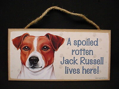 A Spoiled Rotten JACK RUSSELL puppy DOG wood SIGN wall hanging TERRIER PLAQUE