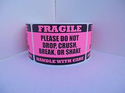 FRAGILE HANDLE/CARE DO NOT DROP CRUSH BREAK OR SHAKE fluor pink label 250/rl