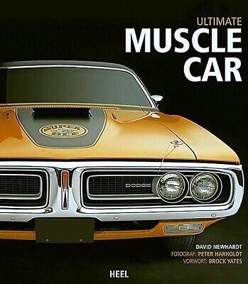 Newhardt: Ultimate Muscle-Car Typen-Buch (Pontiac/Ford Mustang/Pontiac/Dodge)