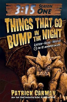 3:15 Season One Things That Go Bump in the Night 1 by Patrick Carman (2011,...