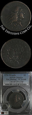 1793 Wreath - VINE and BARS EDGE Large Cent PCGS Genuine Env. Damage XF DETAILS