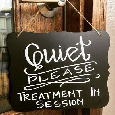"""8x10 Hanging Chalkboard """"Quiet Please Treatment in Session"""" Custom SPA SIGN"""