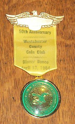 50TH ANNIVERSARY WESTCHESTER COUNTY COIN CLUB BADGE DINNER DANCE NY NUMISMATIC