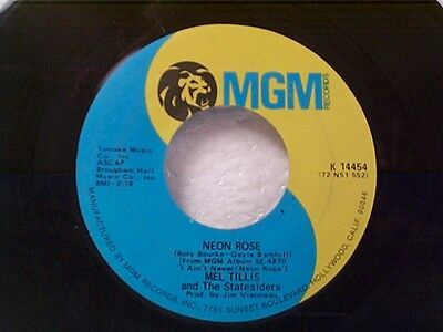 """MEL TILLIS """"NEON ROSE / IT'S MY LOVE (AND I'M GONNA GIVE IT)"""" 45"""