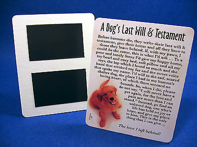 """A Dog's Last Will"" 4x5 Sign - Fridge Magnet - Inspiring Rescue Sign - Sku# 607"