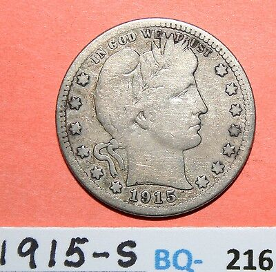 1915-S US Barber silver Quarters in very good Condition -- Price per Each