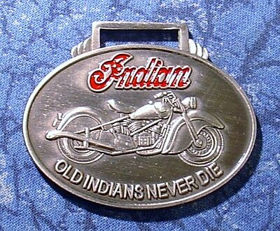 Indian Motorcycle Logo Old Indians Never Die Watch Fob