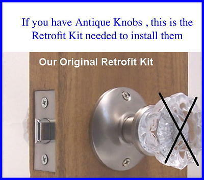 Retrofit Kit-INSTALL ANTIQUE KNOBS in MODERN DOORS-Attention: Antique Dealers!
