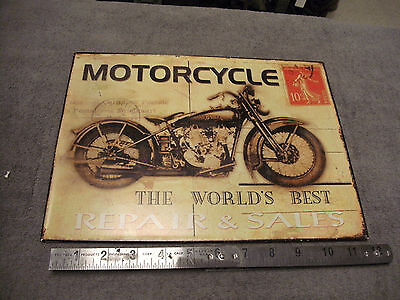 "Heavy Tin Reproduction Sign  Motorcycle "" The Worlds Best Repair & Sales"" Post C"