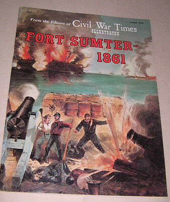 Vtg Civil War Times Illustrated Oct 1976 Fort Sumter-1861 Frederic Ray