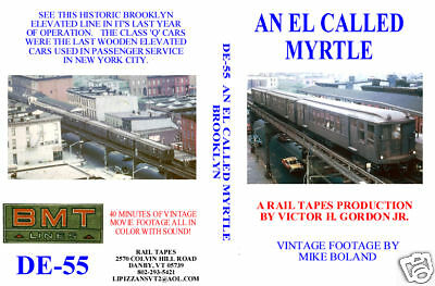 DVD: An EL Called Myrtle Brooklyn NY New York NYC Elevated Subway