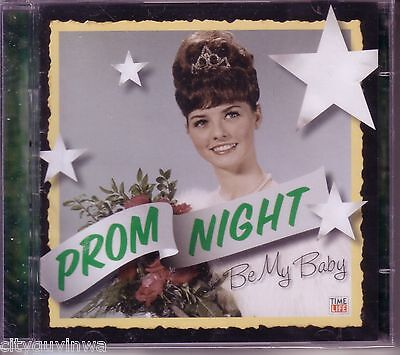 TIME LIFE Prom Night BE MY BABY Various Artists BRAND NEW 2CD Ronettes Crystals