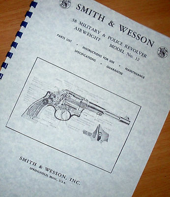 S&W SMITH & WESSON .38 MODEL 12 Police Revolver Owners Manual