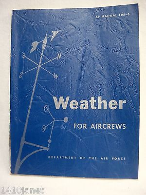 Weather For Aircrews Air Force Manual 105-5 Vintage 1962