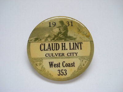 KNIGHTS OF PYTHIAS CELLULOID BADGE ~ ID'ED ~ 1931 CULVER CITY GOLD MINER