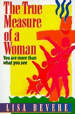 VG, The True Measure of a Woman: You Are More Than What You See (Inner Beauty Se