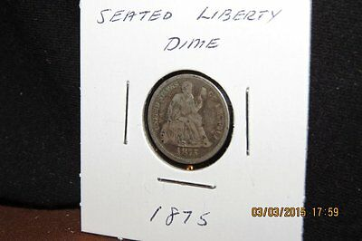 1875 Us Seated Liberty Silver Dime-Circulated